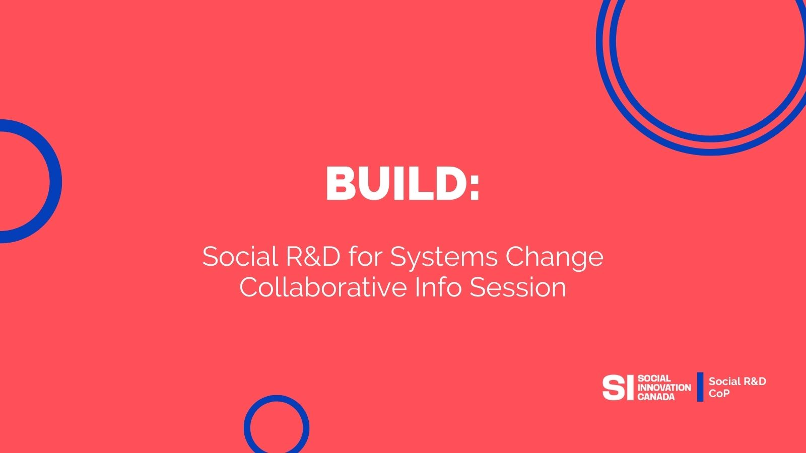 Promo image for Social R&D for Systems Change: Collaborative Info Session, a Build event